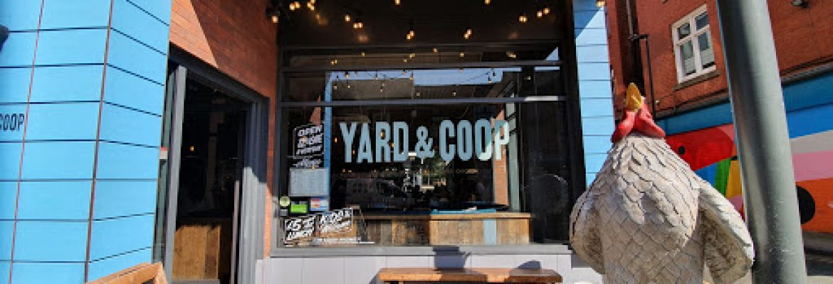 Yard & Coop Manchester – manchester
